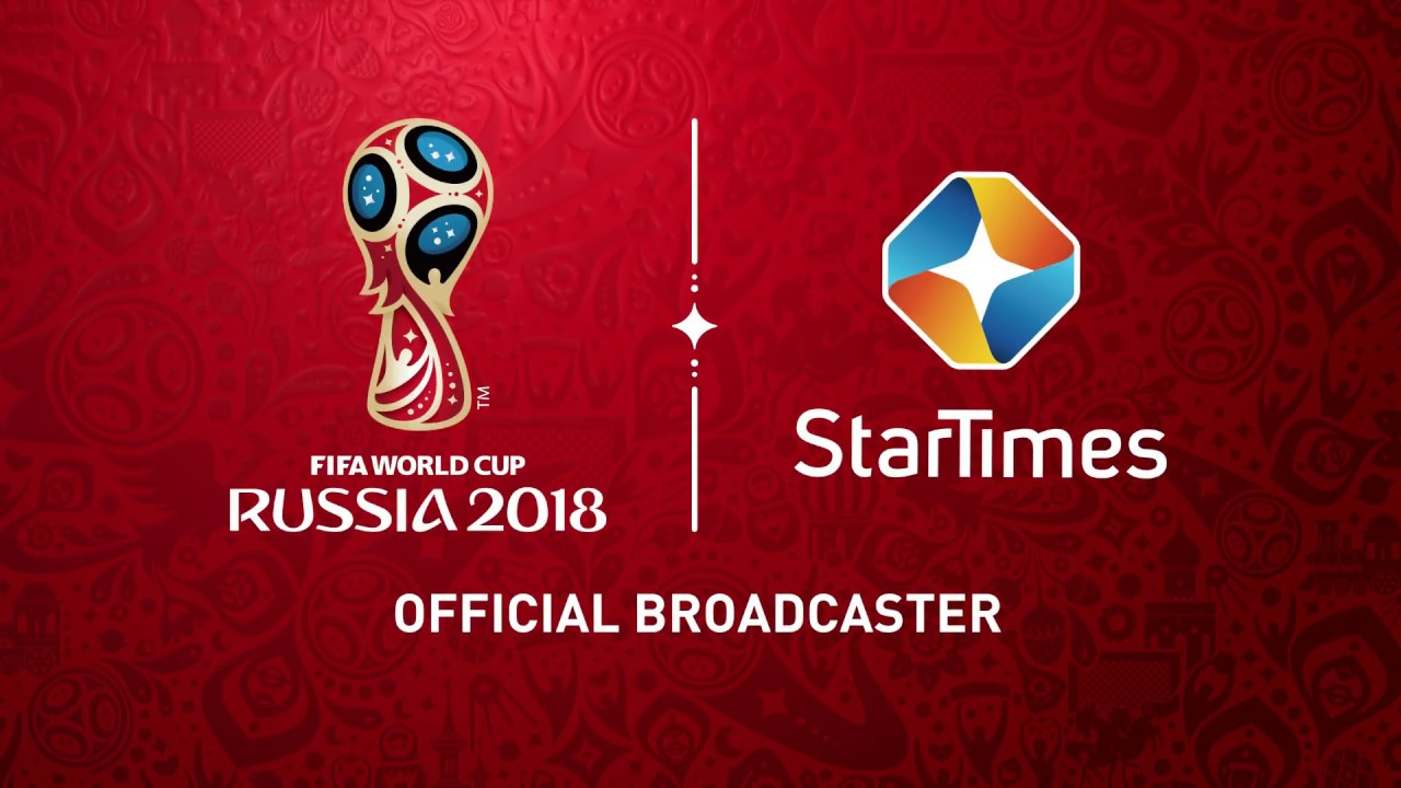 StarTimes launch Video Streaming service for Russia 2018