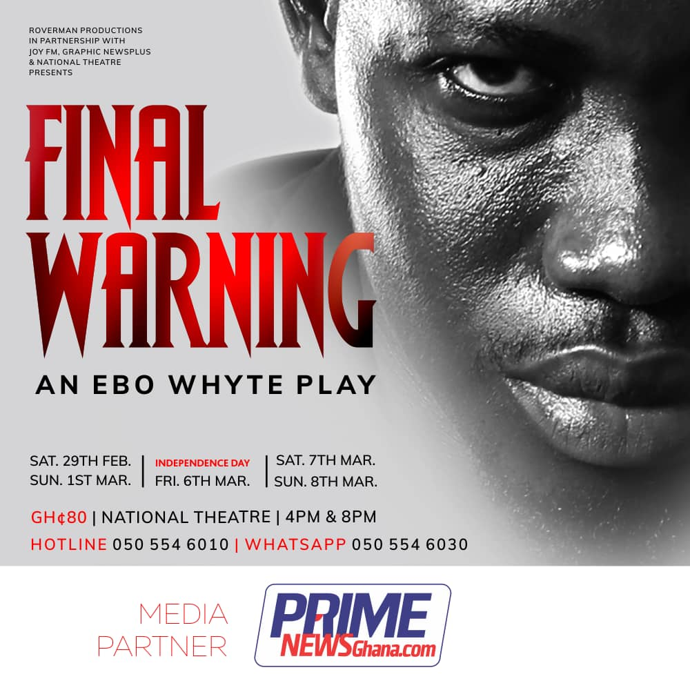 Ebo White Play - Final Warning